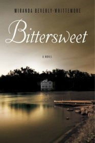 Bittersweet by Miranda Beverly Whittemore
