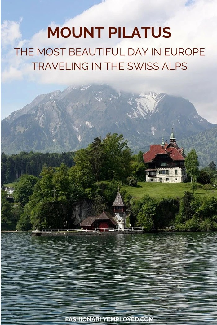 FashionablyEmployed.com | If you're headed to Europe, consider adding Switzerland to your itinerary! We found our day traveling up Mount Pilatus in Lucerne to be the most beautiful experience we've had in Europe. Click through to the blog for more details!