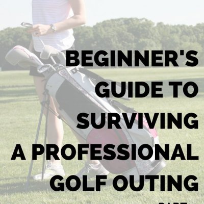 Beginner's Guide to Surviving a Professional Golf Outing: What to Wear & What to Bring