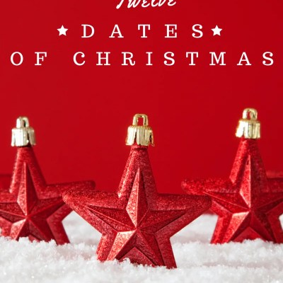 2015 Date Nights: Twelve Dates of Christmas