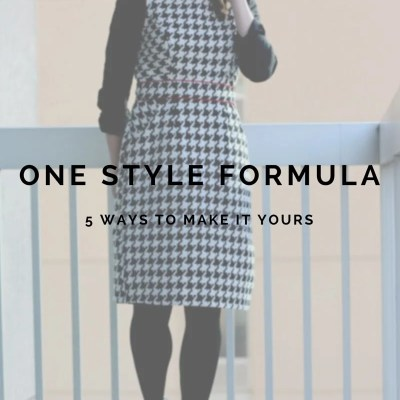 One Style Formula: Five Ways to Make It Yours