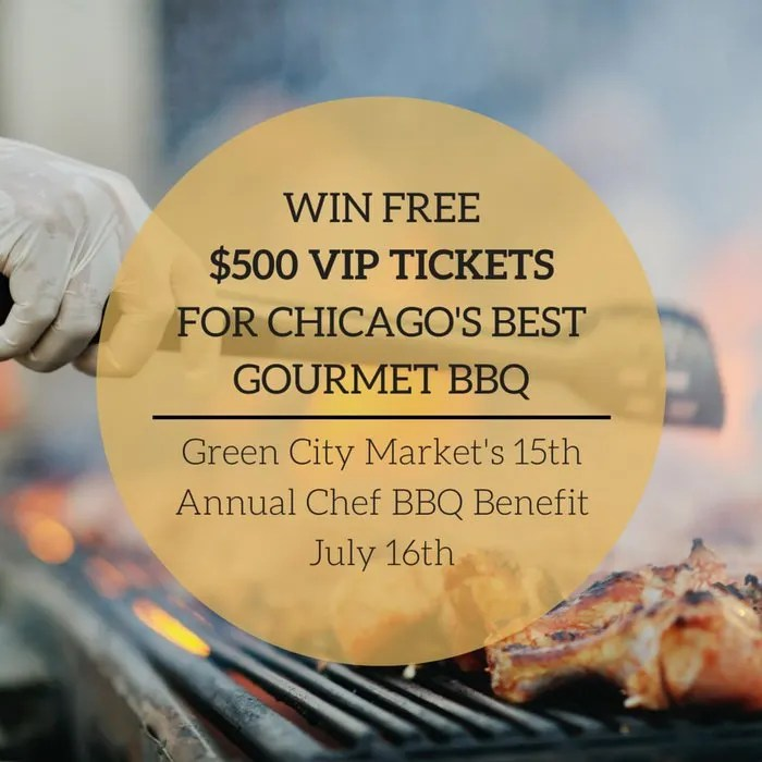 Win $500 VIP Tickets to Gourmet BBQ Benefit! Over 100 top Chicago chefs join forces to support the city's largest farmer's market. Check out details for this premier event.