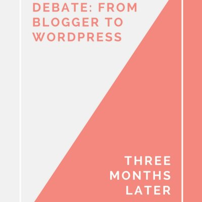 From Blogger to WordPress: Commentary 3 Months Later