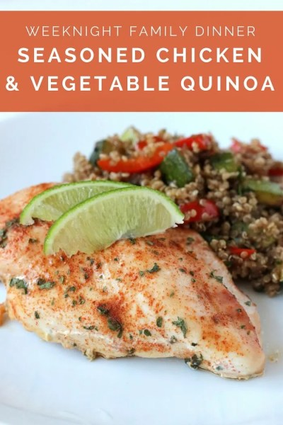 FashionablyEmployed.com   Seasoned Chicken with Vegetable Quinoa   Quick and easy healthy family dinner, weeknight meal idea   Can prepare the quinoa in advance if preferred   From a working mom's blog