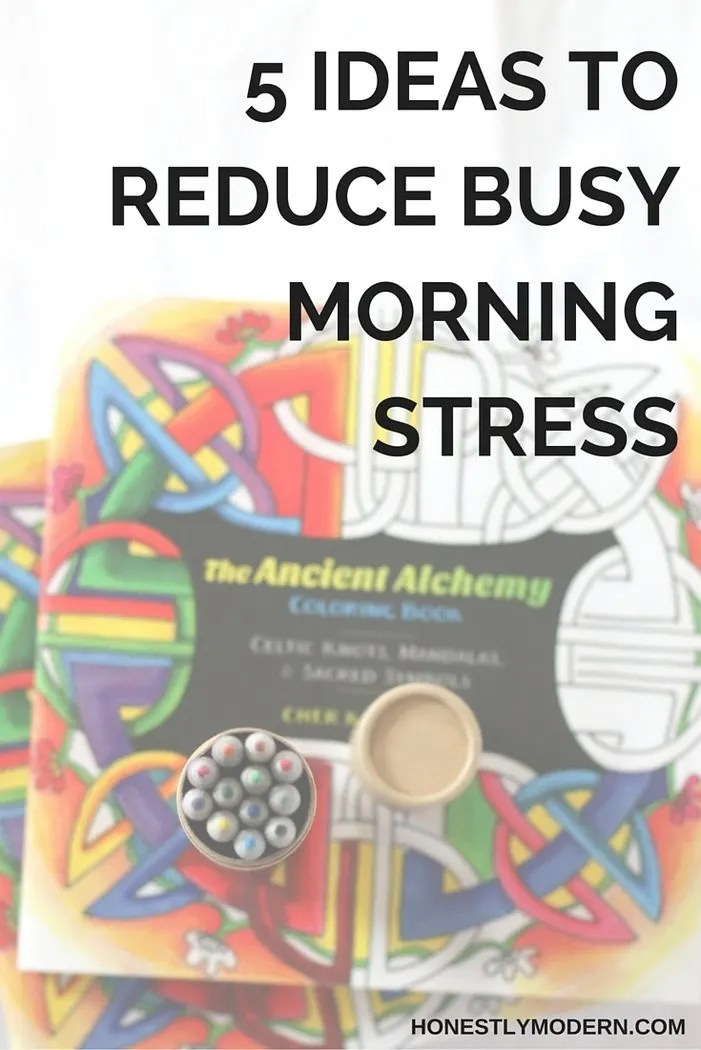 Feel like your mornings are rushed and stressful? Check out these ways to calm the chaos.
