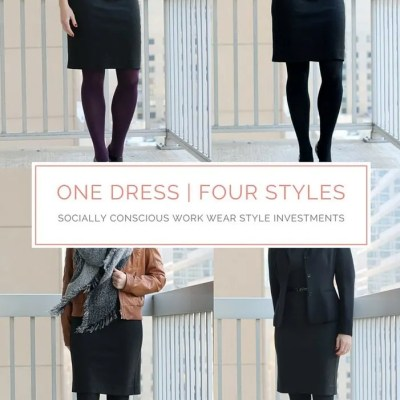 One Dress, Four Styles ~ Socially Conscious Investment Pieces