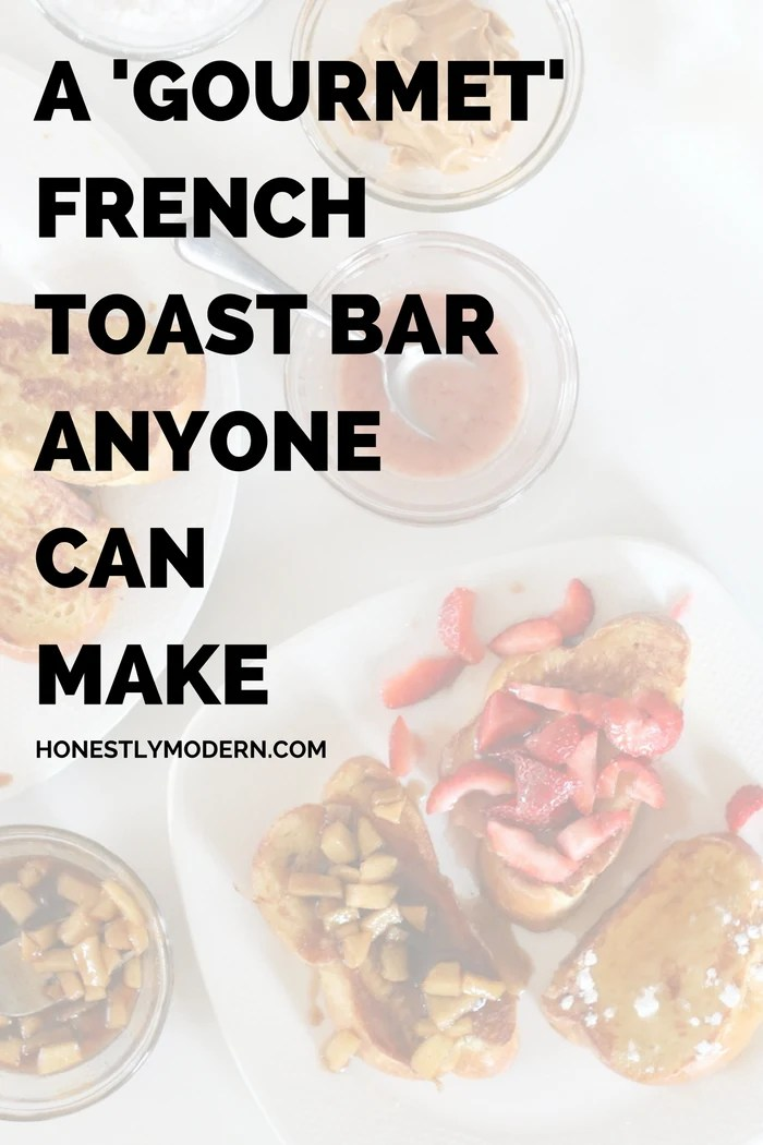 Need an idea for a fun and fancy breakfast or brunch without the fuss? Check out this easy French Toast Bar even the most basic culinary skills can master. Click through for tips, toppings ideas, and more.