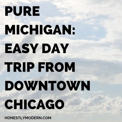 Michigan: Easy Day Trip from Downtown Chicago