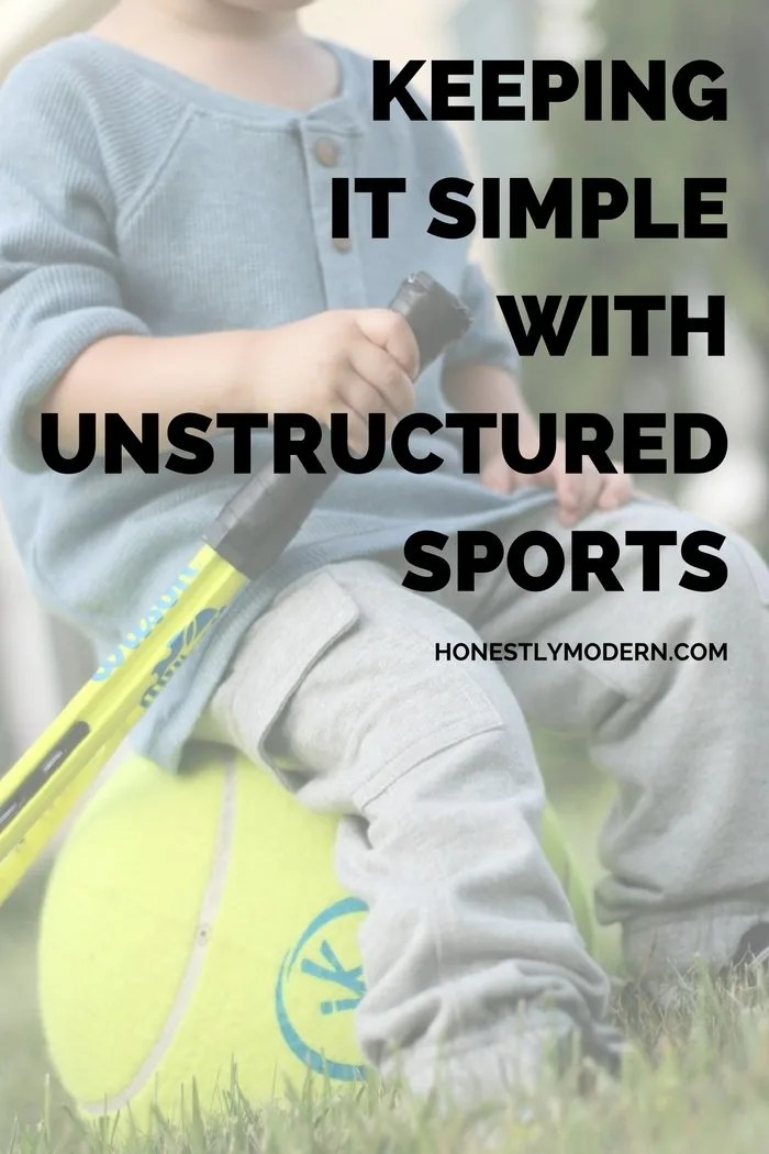 Keeping Life Simple With Unstructured Sports and Easy Ethical Style