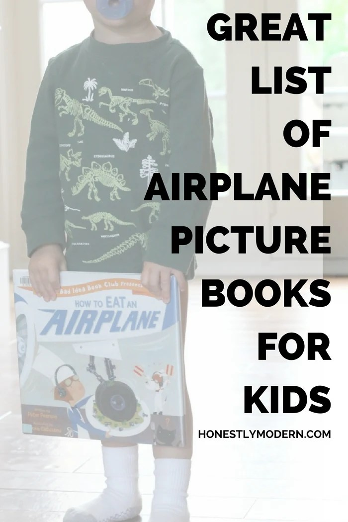 Looking for the perfect airplane picture book for your child? Check out this great list from a mom with two boys in love with airplanes and reading!
