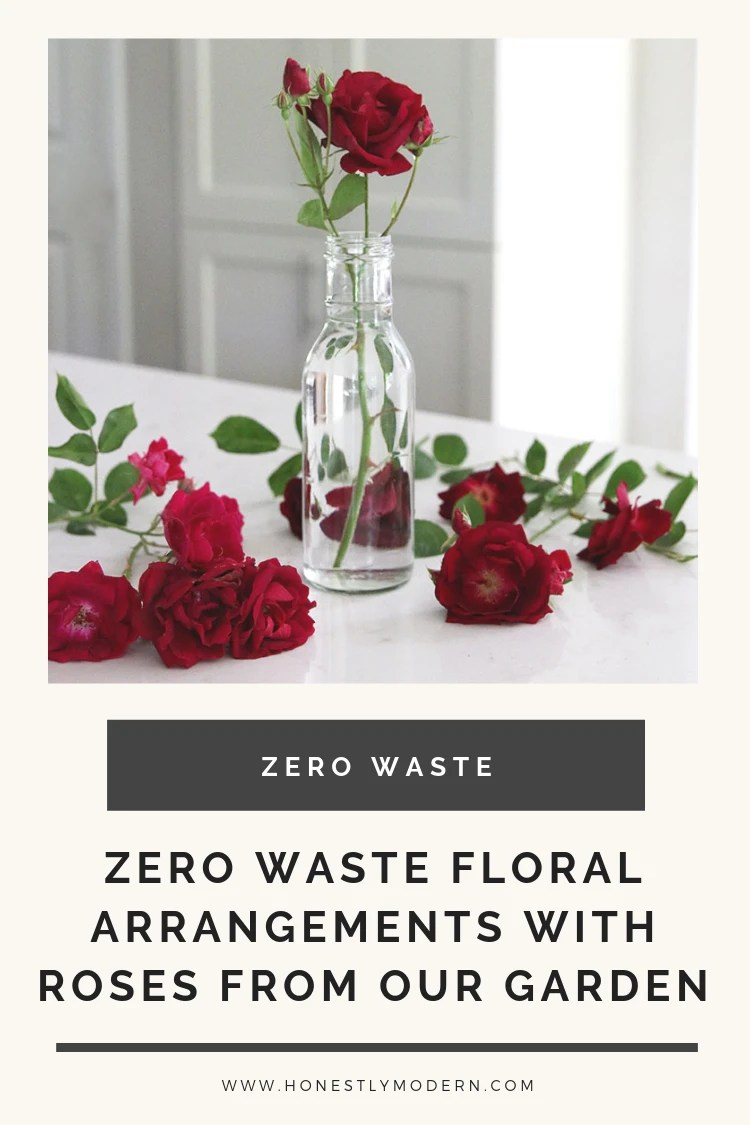 Celebrating simple zero waste wins like this little bouquet of roses, fresh cut from our garden and placed in an upcycled salad dressing bottle turned vase. | #HonestlyModern #familiesdozerowaste #zerowaste #OurHonestGarden