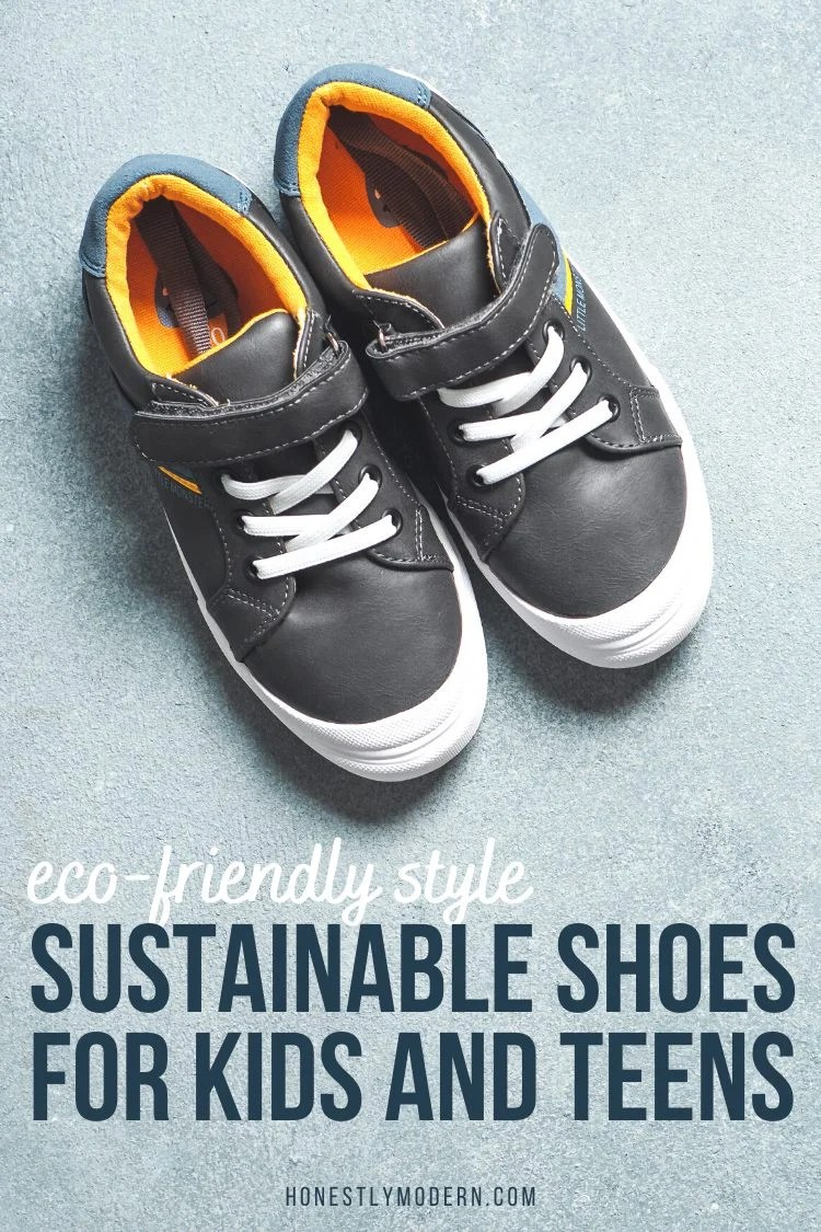 Great Sustainable Shoes for Kids and Teens