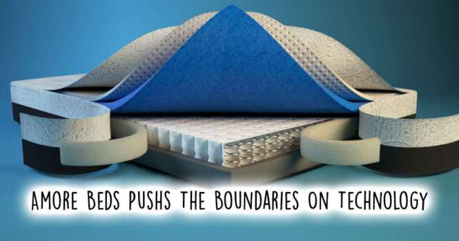 Amore Beds Continues To Push The Boundaries Of Mattress Technology