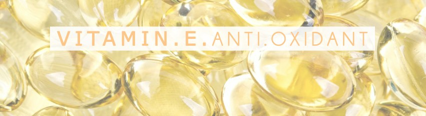 Vitamin E to help cleanse skin and be an awesome anti-oxidant.