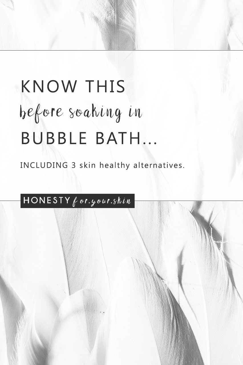 Know This Before Using Bubble Bath    | Honesty For Your Skin