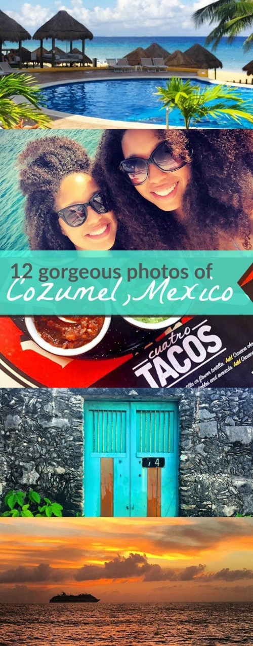 12 gorgeous pictures of Cozumel Mexico that will make you want to book a flight NOW