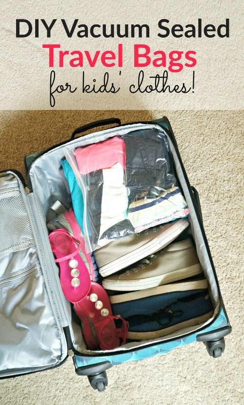 Travel packing ideas - Make your own DIY vacuum sealed travel bags for the kids' clothes. Saves about half of the space and keep clothes clean