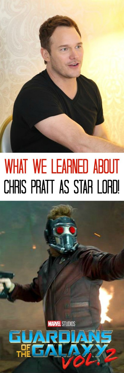 5 Things We Learned About Chris Pratt As Star Lord in Guardians of the Galaxy Vol 2!