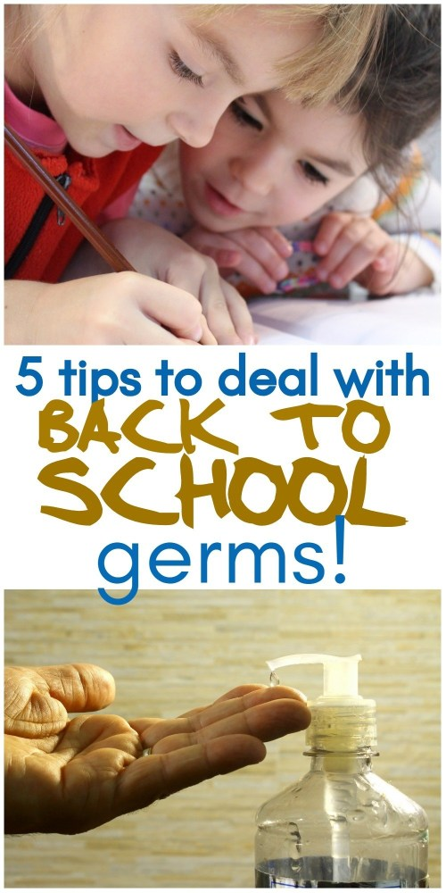 5 helpful tips to deal with back to school germs