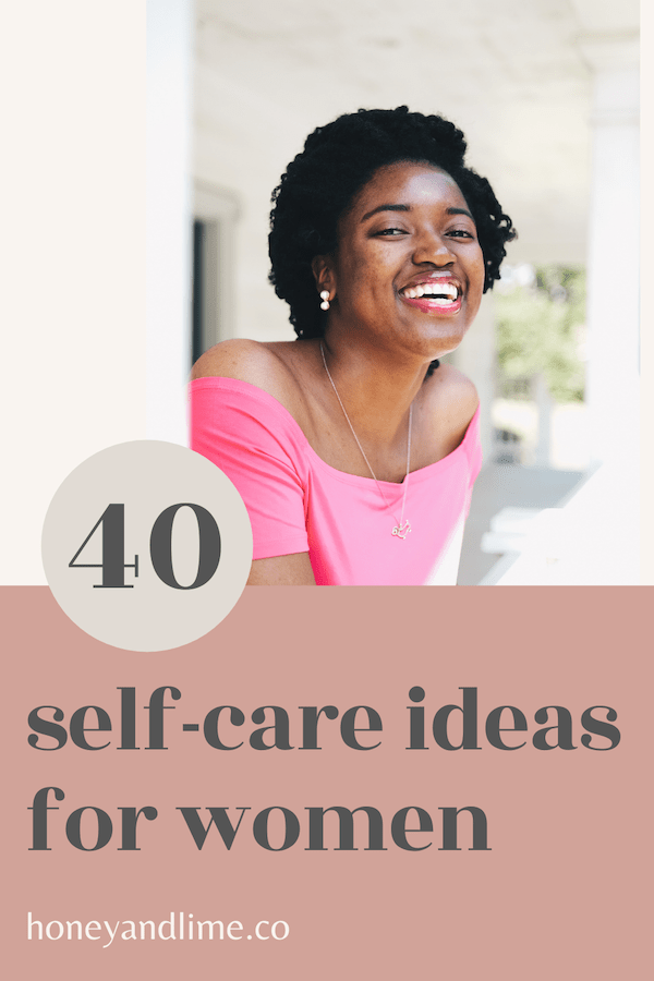 40 Daily Self Care list for women to add to your list