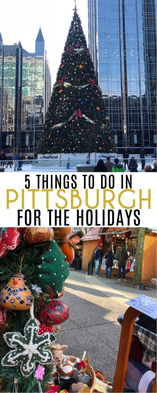 5 Things To Do In Pittsburgh For The Holidays - A Magical Pittsburgh Christmas