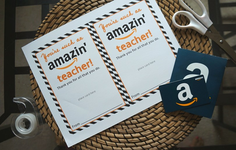 Printable teacher appreciation Amazon cards