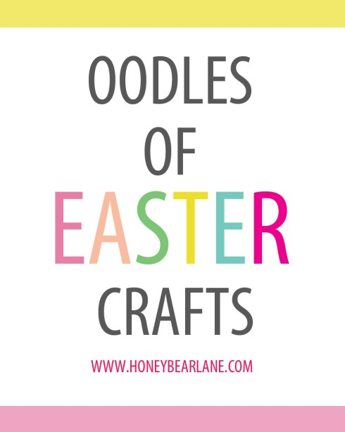 Oodles of Easter Crafts