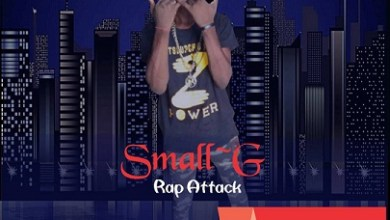 Photo of [Music] Small G – Rap Attack
