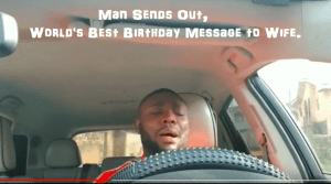 Man Sends a Shocking Emotional Birthay Message to his Wife