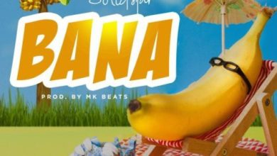 "Photo of MUSIC: Solidstar – ""Bana"""