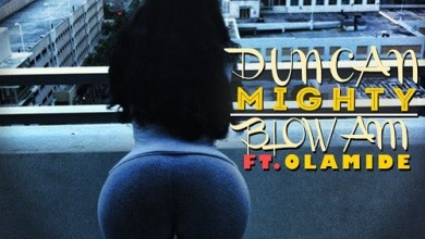 Photo of [Music] : Duncan Mighty Ft. Olamide – Blow Am