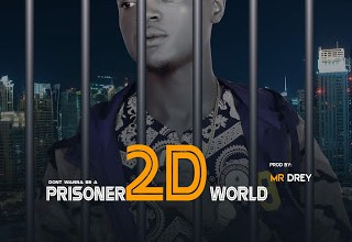 Photo of (Music) Tenzxy_ Don't wanna be a Prisoner 2D world(Prod By Mr Drey)