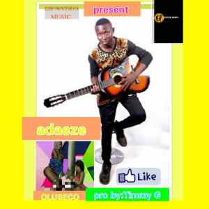 MUSIC: Oluseco - Adaeze (Prod. By Timmy G)