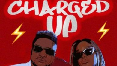 "Photo of MUSIC: Masterkraft x Cuppy – ""Charged Up"""