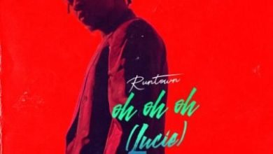 "Photo of MUSIC: Runtown – ""Oh Oh Oh"" (Lucie)"