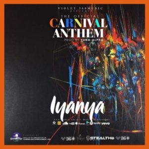 "MUSIC:  Iyanya – ""Carnival Anthem"""