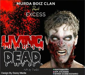 MUSIC: Excess - Living Dead