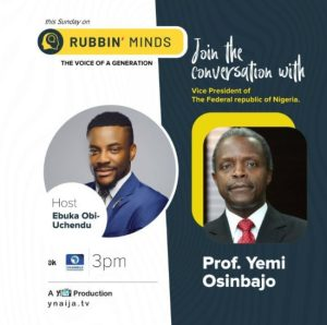 Twitter Mocks VP Yemi Osinbajo for Failing To Show Up at Rubbin Minds With Ebuka!