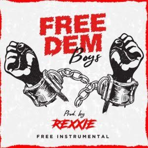 BEAT: Free Dem Boys Free Instrumental (Prod. by Rexxie)