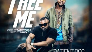Photo of DOWNLOAD: Patient Dog Ft. Oritse Femi – Free Me