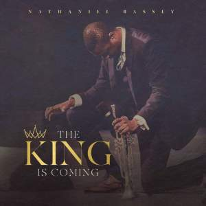 FULL ALBUM: Nathaniel Bassey - The King is Coming
