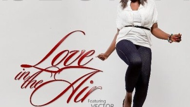 Photo of DOWNLOAD: Ijeoma – Love In The Air ft. Vector