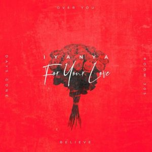 FULL ALBUM: Iyanya – For Your Love