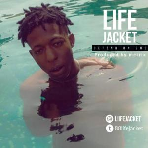 DOWNLOAD MP3: Lifejacket – Depend On God