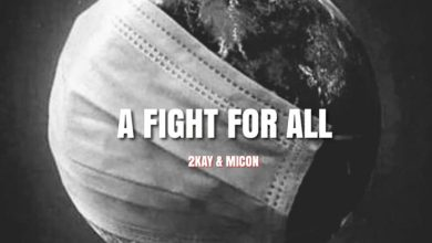 Photo of Mr. 2kay ft Micon – A Fight for All
