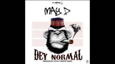 Photo of May D – Dey Normal