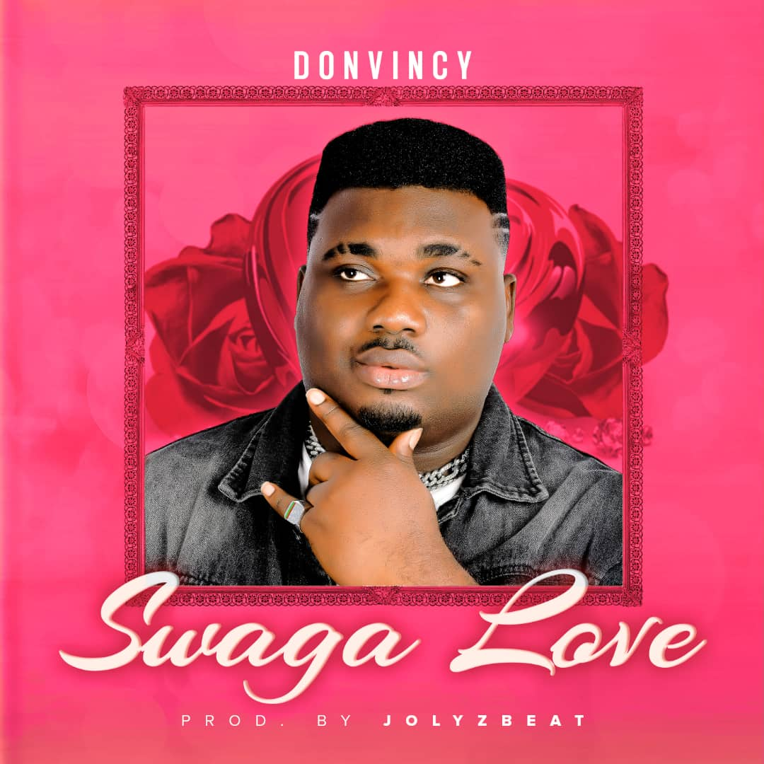 MP3: Donvincy - Swaga Love