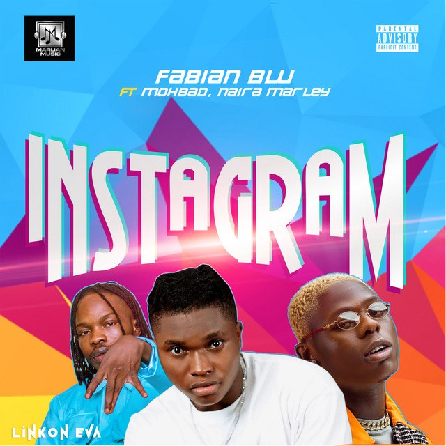 MP3: Fabian Blu ft. Naira Marley & Mohbad – Instagram