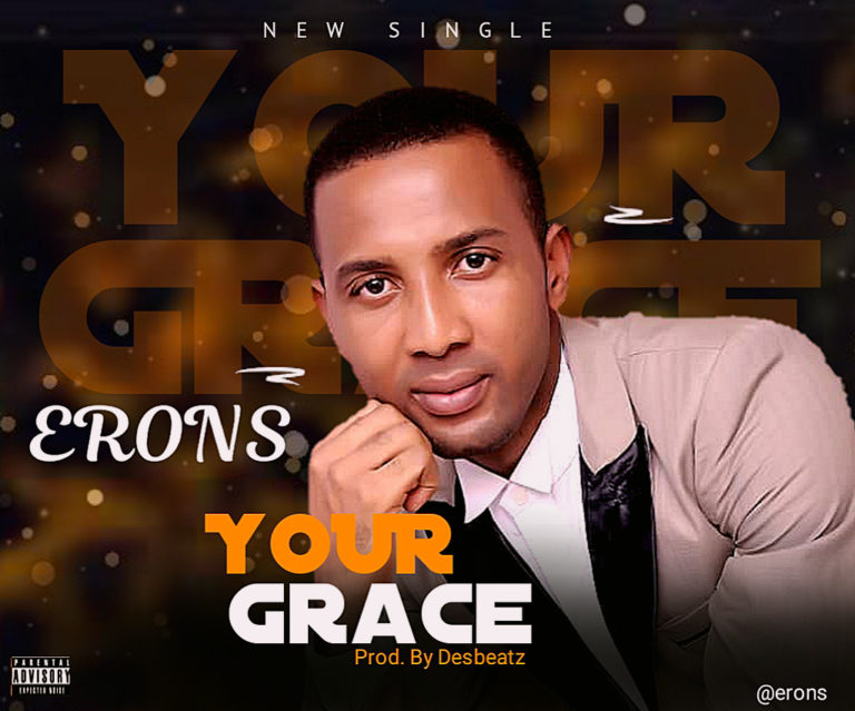 DOWNLOAD Erons – Your Grace