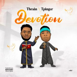 MP3: Tbrain ft Tpinger – Devotion